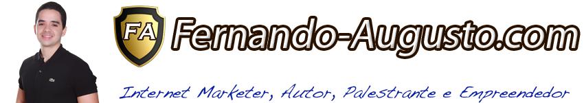 Fernando Augusto – Conheça quem é realmente Fernando Augusto