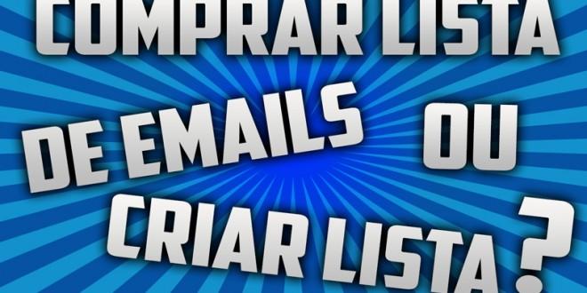 Comprar lista de email ou construir lista?
