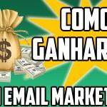 ganhar-dinheiro-email-marketing2